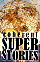 Click here to read Coherent Super Stories #31