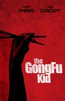 The Gong Fu Kid